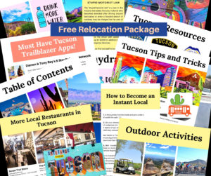 REALTOR Tucson Free Relocation Package the Faces of Tucson Tony Ray Baker